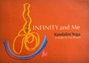 Infinity and Me Book on Kundalini Yoga